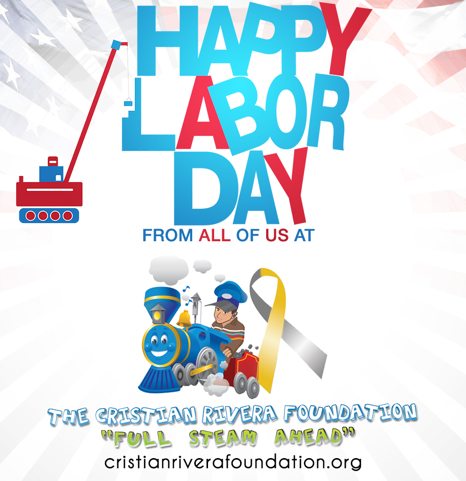 Happy Labor Day From All Of Us At The Cristian Rivera Foundation