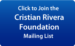 Join the Cristian Rivera Foundation Mailing List